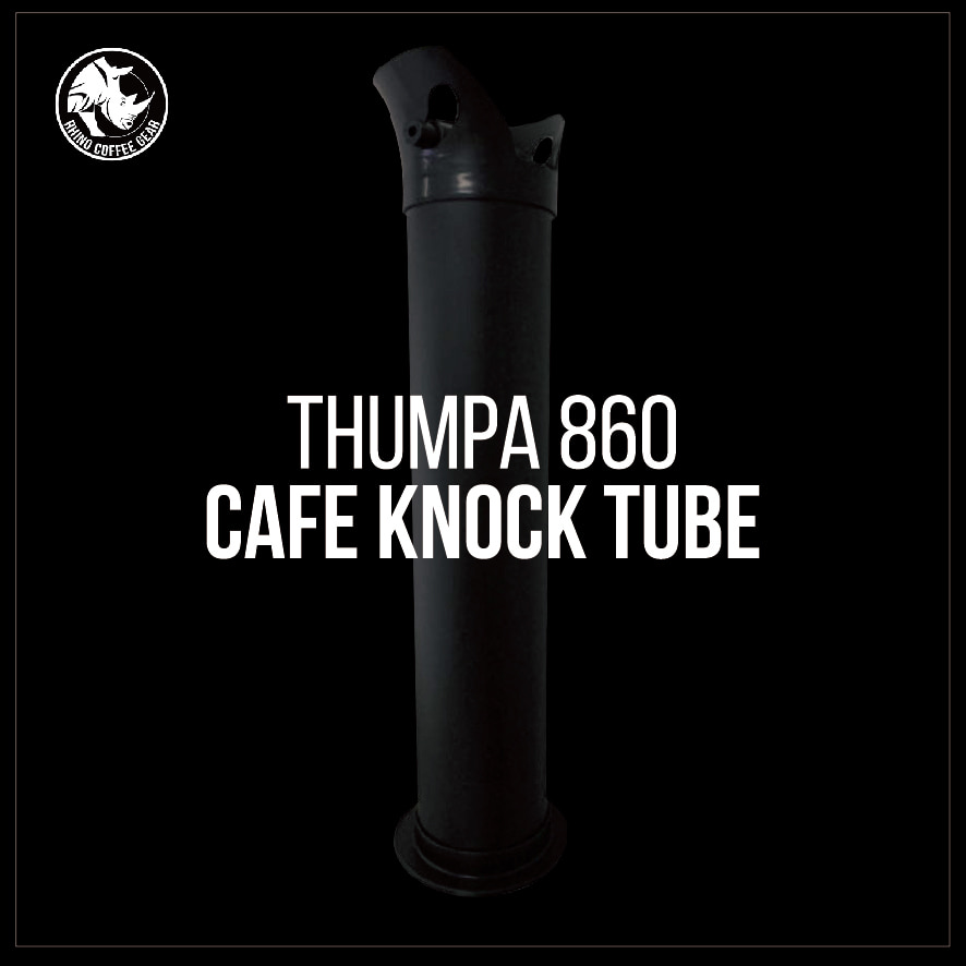 Thumpa 860 Cafe Knock Tube